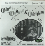"45RE✦ WILDFIRE WILLIE & THE RAMBLERS ✦""Blues, Boogie & Rhythm"" (Wild Rockabilly)"